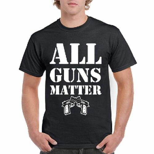 All Guns Matter T-Shirt | Pro Gun T-Shirts