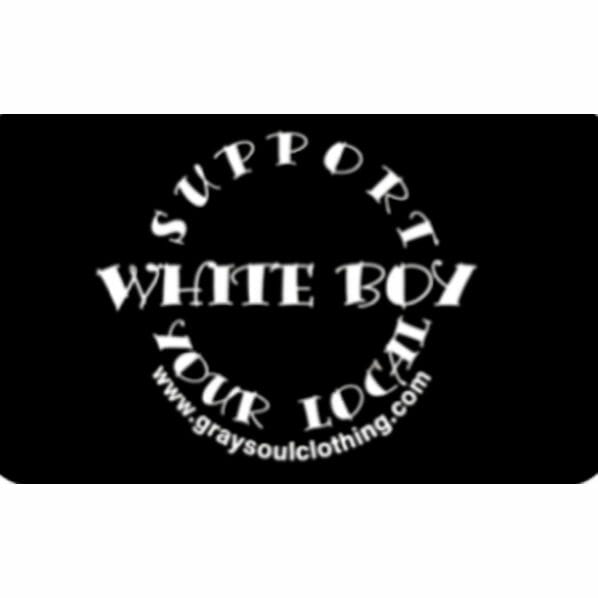 Support Local White Boy Flag