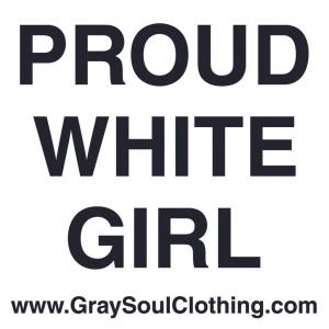 Proud White Girl Sticker