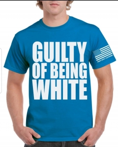 blue t with guilty of being white in white letters