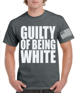 gray t with guilty of being white in white letters